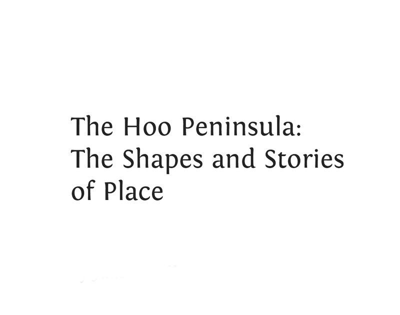 The-Hoo-Peninsula-The-Shapes-and-Stories-of-Place.jpg
